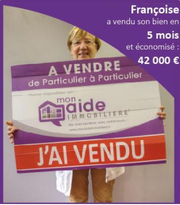 Françoise a vendu sa maison en 5 mois et économisé 42 000 euros avec Mon Aide Immobilière